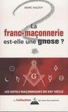 Marc Halévy - La franc-maçonnerie est-elle une gnose ?.