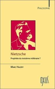 Nietzsche, prophète du troisième millénaire ?.pdf