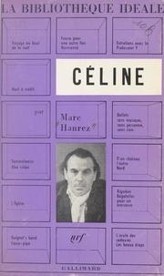 Marc Hanrez et Robert Mallet - Céline.