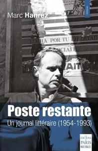 Marc Hanrez - Poste restante - Un journal littéraire (1954-1993).