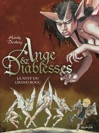 Marc Hardy et Stephen Desberg - Ange & Diablesses Tome 2 : La nuit du grand bouc.