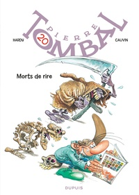 Marc Hardy et Raoul Cauvin - Pierre Tombal Tome 20 : Morts de rire.