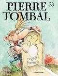 Marc Hardy et Raoul Cauvin - Pierre Tombal Tome 23 : Regrets éternels.