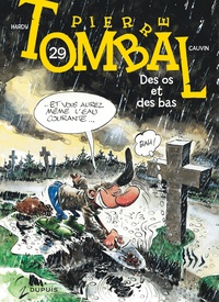 Marc Hardy et Raoul Cauvin - Pierre Tombal Tome 29 : Des os et des bas.