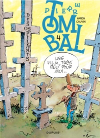 Marc Hardy et Raoul Cauvin - Pierre Tombal Tome 4 : Des os pilants.