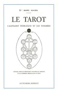Marc Haven - Le tarot - L'alphabet hébraïque et les nombres.
