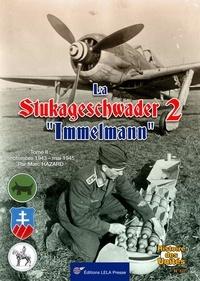 Marc Hazard - La Stukageschwader 2 'Immelmann'. - Tome 02.
