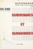 Marc Heimer et Gaston Bonheur - Surhommes et surmondes.
