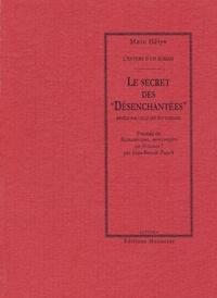 """Marc Hélys et Jean-Benoît Puech - Le Secret des """"Désenchantées"""" - Révélé par celle qui fut Djénane."""