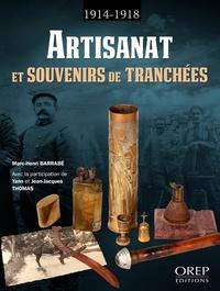 Marc-Henri Barrabé - Artisanat et souvenirs de tranchées (1914-1918).