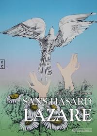 Marc-Henri Cassagne - Sans hasard Lazare.
