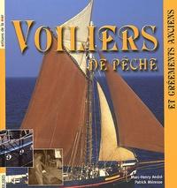 Marc-Henry André et Patrick Méresse - Voiliers de pêche - Des gréements anciens aux gréements de loisirs.