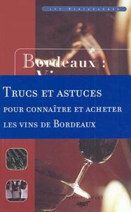 Marc-Henry Lemay et Bruno Boidron - Bordeaux : vins et négoce.