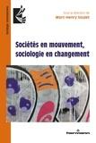 Marc-Henry Soulet - Sociétés en mouvement, sociologie en changement.
