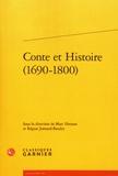 Marc Hersant et Régine Jomand-Baudry - Conte et Histoire (1690-1800).