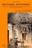 Marc Hersant et Marie-Paule Pilorge - Histoire, histoires - Nouvelles approches de Saint-Simon et des récits des XVIIe-XVIIIe siècles.