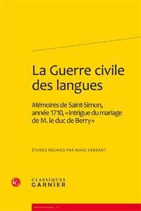 La guerre civile des langues - Mémoires de Saint-Simon, année 1710, Intrigue du mariage de M. le duc de Berry.pdf