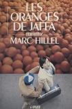 Marc Hillel - Les Oranges de Jaffa.