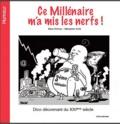 Marc Hillman et Sébastien Archi - Ce millénaire m'a mis les nerfs ! - Dico déconnant du XXIe siècle.
