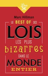 Marc Hillman - Le Best of des lois les plus bizarres dans le monde entier.