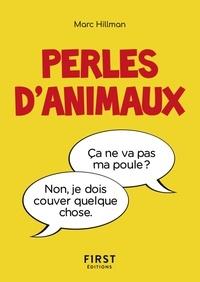 Marc Hillman - Le petit livre des perles d'animaux.