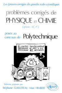 Corridashivernales.be Problèmes corrigés de physique et chimie Tome 5 - [Problèmes... posés au concours de Polytechnique Image