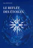 Marc Hoffmann - Le reflet des étoiles.
