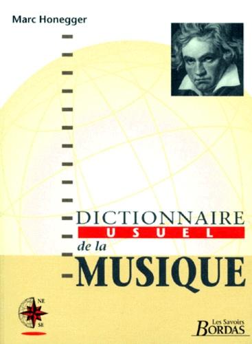 Marc Honegger et  Collectif - Dictionnaire usuel de la musique.