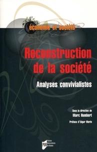 Marc Humbert - Reconstruction de la société - Analyses convivialistes.