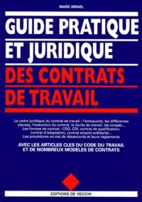 Marc Israël - Guide pratique et juridique des contrats de travail.