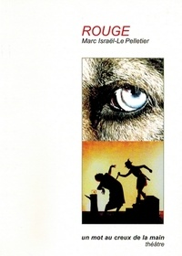 Marc Israël-Le Pelletier - Rouge.