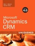 Marc J. Wolenik - Microsoft Dynamics CRM Version 4. - 0 Unleashed.