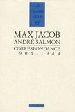 Marc Jacob et André Salmon - Correspondance - 1905-1944.
