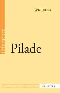Marc Jaffeux - Pilade.