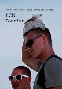 Marc Javierre et Jesús Martínez - BCN Tourist.