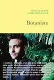Marc Jeanson et Charlotte Fauve - Botaniste.