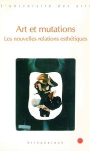Marc Jimenez et Jacques Amblard - Art et mutations - Les nouvelles relations esthétiques.