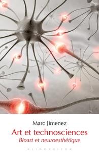 Marc Jimenez - Art et technosciences - Bioart - Neuroesthétique.