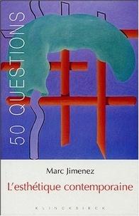 Marc Jimenez - L'esthétique contemporaine - Tendances et enjeux.