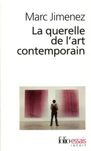 Marc Jimenez - La querelle de l'art contemporain.
