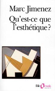 Marc Jimenez - Qu'est-ce que l'esthétique ?.