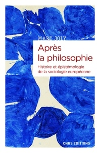 Téléchargement gratuit de livres audio du domaine public Après la philosophie  - Histoire et épistémologie de la sociologie européenne par Marc Joly 9782271131942 en francais