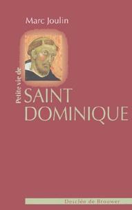 Marc Joulin - Petite vie de saint Dominique.