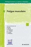 Marc Julia et Arnaud Dupeyron - Fatigue musculaire.