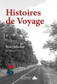 Marc Juncker - Histoires de voyage.