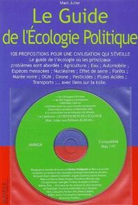 Marc Jutier Lafreniere - Le guide de l'écologie politique - 108 propositions pour une civilisation qui s'éveille. 1 Cédérom
