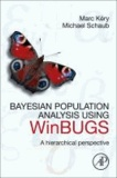 Marc Kery et Michael Schaub - Bayesian Population Analysis using WinBUGS - A Hierarchical Perspective.