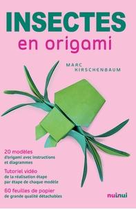 Marc Kirschenbaum - Insectes en origami.