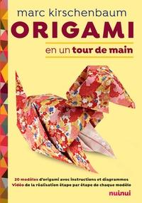Marc Kirschenbaum - Origami en un tour de main.