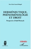Marc Kisito Etoundi Bibegelé - Herméneutique, phénoménologie et droit - Perspective d'Adolf Reinach.